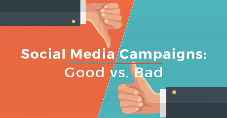 Social Media Campaigns: Good vs Bad